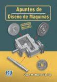 APUNTES DE DISEÑO DE MAQUINAS (2ª ED) di MARIN GARCIA, JUAN M