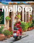 MALLORCA IMPRESCINDIBLE (ESP) di FONT, MARGA  VV.AA.