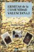 ERMITAS DE LA COMUNIDAD VALENCIANA I di PEPIN FERNANDEZ, MATILDE