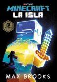 MINECRAFT: LA ISLA (NOVELAS DE MINECRAFT 1) di BROOKS, MAX