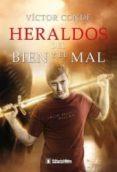 HERALDOS DEL BIEN Y EL MAL (III PARTE) de CONDE, VICTOR