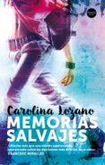 MEMORIAS SALVAJES di LOZANO, CAROLINA