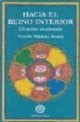 HACIA EL REINO INTERIOR: UN RETIRO EN EL SILENCIO di ROACH, GUESHE MICHAEL