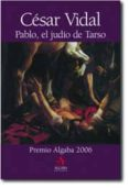 PABLO, EL JUDIO DE TARSO di VIDAL, CESAR