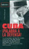 CUBA ¡PALABRA A LA DEFENSA! di LAMRANI, SALIM