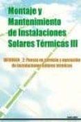 MONTAJE Y MANTENIMIENTO DE INSTALACIONES SOLARES TERMICAS III di VV.AA