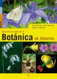 GUIA DE LAS JOYAS DE LA BOTANICA DE ASTURIAS di DIAZ GONZALEZ, TOMAS EMILIO