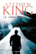 LA LARGA MARCHA de KING, STEPHEN