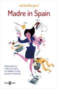 MADRE IN SPAIN di SEÑORITA PURI