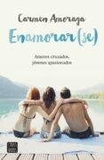 ENAMORAR(SE) de AMORAGA TOLEDO, CARMEN