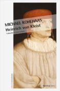 MICHAEL KOHLHAAS (2ª ED.) di KLEIST, HEINRICH VON