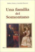 UNA FAMILIA DEL SOMONTANO di VV.AA.