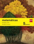 MATEMÁTICAS 5º EDUCACION PRIMARIA TRIMESTRAL SAVIA ANDALUCIA ED 2 015 di VV.AA.