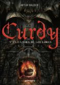 CURDY Y LA CAMARA DE LOS LORES di BALDER, ARTUR