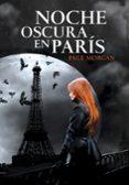 NOCHE OSCURA EN PARIS di MORGAN, PAGE
