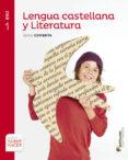 LENGUA CASTELLANA Y LITERATURA 1º ESO SABER HACER SERIE COMENTA di VV.AA.