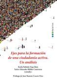 EJES PARA LA FORMACION DE UNA CIUDADANIA ACTIVA: UN ANALISIS di VV.AA.