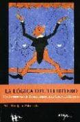 LA LOGICA DEL TITIRITERO: UNA INTERPRETACION EVOLUCIONISTA DE LA CONDUCTA HUMANA di RODRIGUEZ PALENZUELA, PABLO