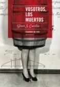 VOSOTROS, LOS MUERTOS di CUTILLAS, GINES S.