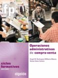 OPERACIONES ADMINISTRATIVAS DE LA COMPRA-VENTA di VV.AA.