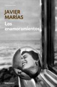 LOS ENAMORAMIENTOS de MARIAS, JAVIER