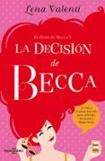 LA DECISION DE BECCA (EL DIVAN DE BECCA 3) di VALENTI, LENA