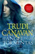 EL ÁNGEL DE LAS TORMENTAS (LA LEY DEL MILENIO 2) de CANAVAN, TRUDI
