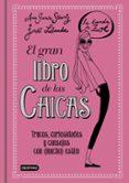 9788408146919 - Garcia-siñeriz Ana: La Banda De Zoe: El Gran Libro De Las Chicas - Libro