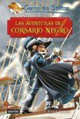 GRANDES HISTORIAS : LAS AVENTURAS DEL CORSARIO NEGRO de STILTON, GERONIMO