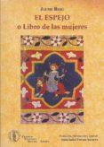 EL ESPEJO: LIBRO DE LAS MUJERES di ROIG, JAUME