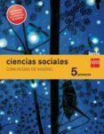 CIENCIAS SOCIALES 5ª PRIMARIA MADRID INTEGRADO SAVIA  CASTELLANO (ED 2014) di VV.AA.