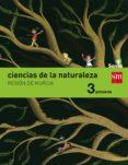 CIENCIAS DE LA NATURALEZA MURCIA INTEGRADO SAVIA-15  3º EDUCACION PRIMARIA di VV.AA.