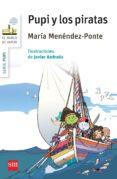 PUPI Y LOS PIRATAS de MENENDEZ-PONTE, MARIA