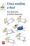CINCO OVEJITAS Y AZUL di GUERRERO SANCHEZ, ANDRES