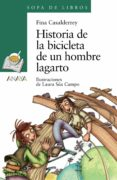 HISTORIA DE LA BICICLETA DE UN HOMBRE LAGARTO de CASALDERREY, FINA