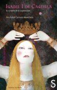 ISABEL I DE CASTILLA Y LA SOMBRA DE LA ILEGITIMIDAD (2ª ED.) de CARRASCO MANCHADO, ANA ISABEL