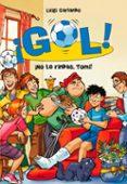 ¡GOL! 15: ¡NO TE RINDAS, TOMI! di GARLANDO, LUIGI