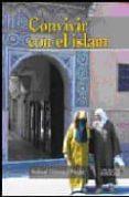 CONVIVIR CON EL ISLAM de GOMEZ PEREZ, RAFAEL