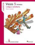 LENGUA CASTELLANA 5 CS -VOCES- CUADERNO 3 CAMINOS SABER di VV.AA