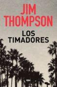 LOS TIMADORES di THOMPSON, JIM