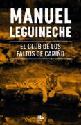 EL CLUB DE LOS FALTOS DE CARIÑO di LEGUINECHE, MANUEL