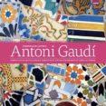 9788491030119 - Vv.aa.: Antoni Gaudi El Arquitecto Mas Vanguardista Y Revolucionario De Todos - Libro