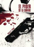 9788491758419 - Tome Rosa P.: El Poder De La Sangre (ebook) - Libro