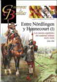 ENTRE NORDLINGEN Y HONNECOURT (I) di ALBI, JULIO