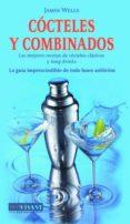 COCTELES Y COMBINADOS di WELLS, JAMES