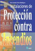 INSTALACIONES PROTECCION CONTRA INCENDIOS di NEIRA RODRIGUEZ, JOSE ANTONIO