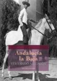 9788499864419 - Villalon Fernando: Andalucía La Baja (ebook) - Libro