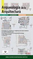 ARQUEOLOGIA DE LA ARQUITECTURA VOLUMEN 9 di VV.AA