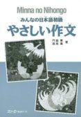 MINNA NO NIHONGO YASASHI SAKUBUN di VV.AA.