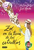 9788408146520 - Garcia-siñeriz Ana: La Banda De Zoe 11: En La Tierra De Las Estrellas - Libro